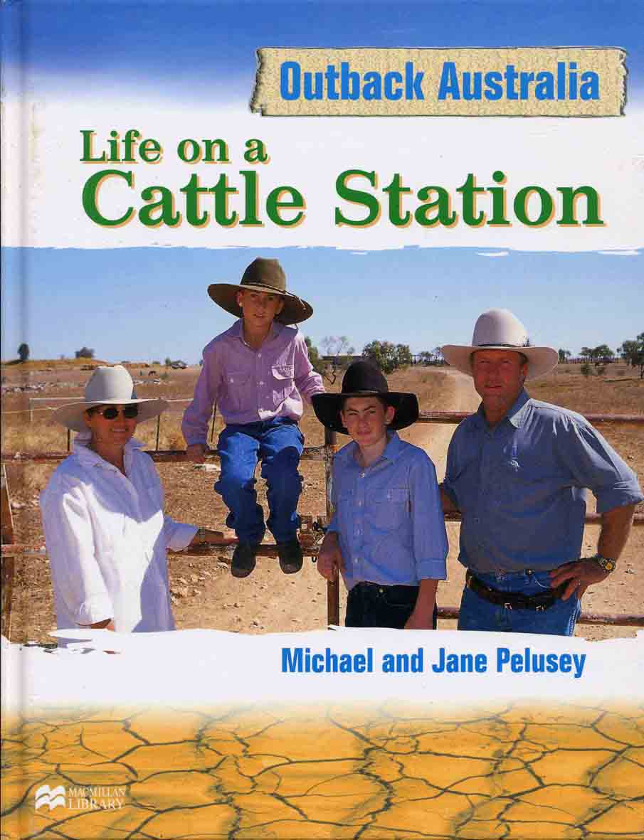 Life on a Cattle Station