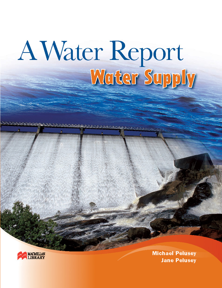 Water Supply - A Water Report